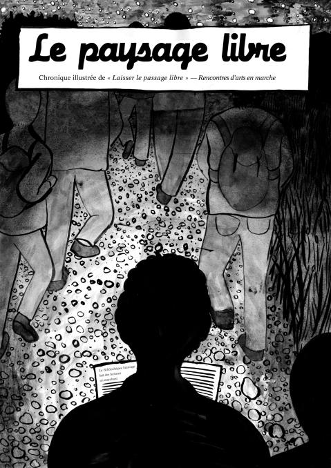 Le paysage libre — La Bibliothèque Savage : Laisser le passage libre — Rencontres d'arts en marche, Barnave (Drôme)